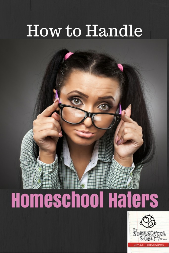How to Handle Homeschool Haters podcast