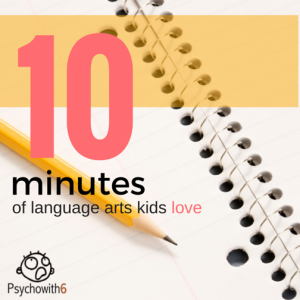 10 Minutes of Language Arts Kids Love