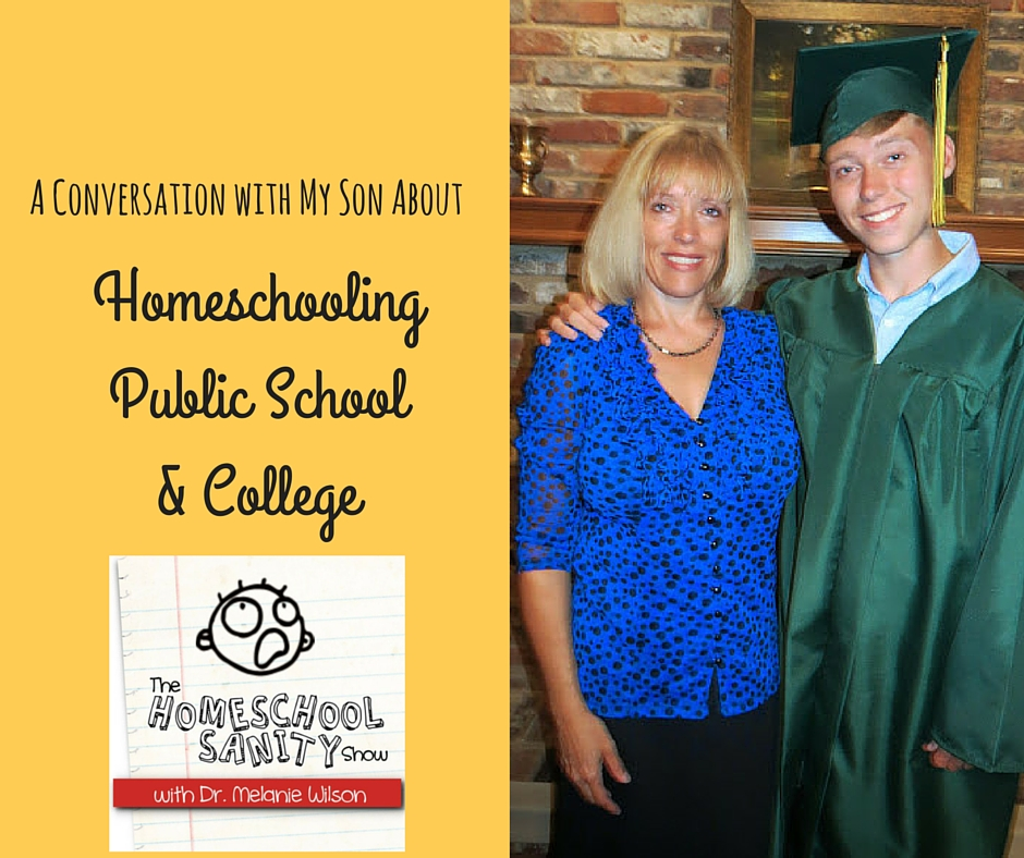 A Conversation with My Son About Homeschooling, Public School & College: The Homeschool Sanity Show Podcast