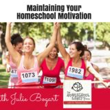 Maintaining Your Homeschool Commitment with Julie Bogart