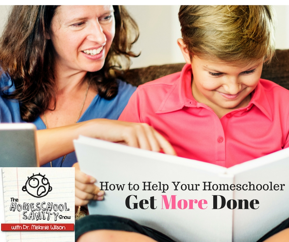 How to Help Your Homeschooler Get More Done