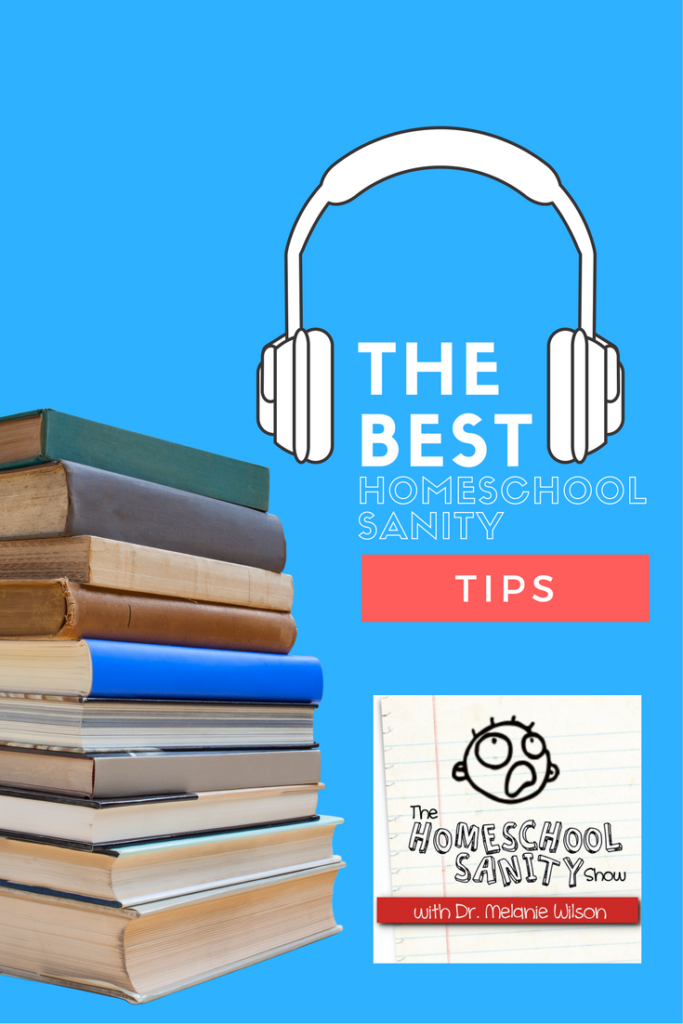The Best Homeschool Sanity Tips from the podcasters at the Ultimate Homeschool Radio Network: Homeschool Sanity Show