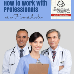 Working with Professionals for Homeschoolers
