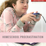 How to End Homeschool Procrastination