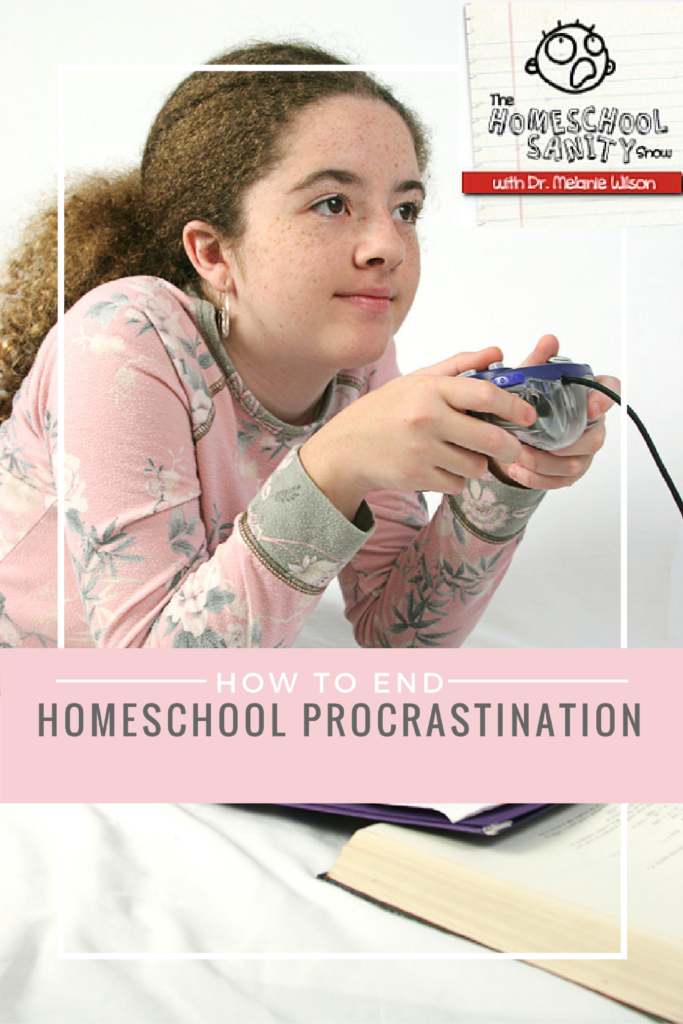 homeschool procrastination podcast