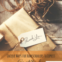 Unique Gratitude Expressions for Homeschoolers