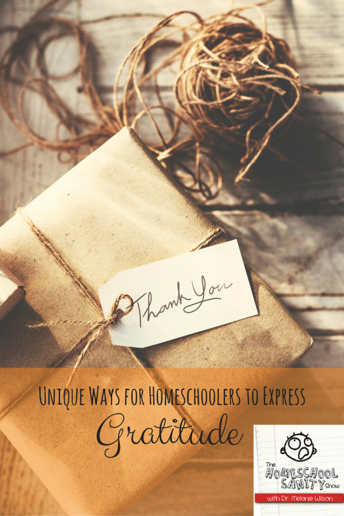 Unique Ways for Homeschoolers to Express Gratitude: Podcast