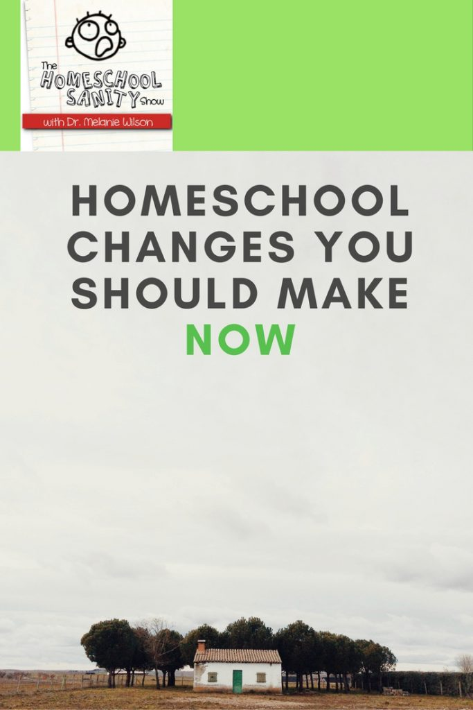 Homeschool Changes You Should Make Now: podcast