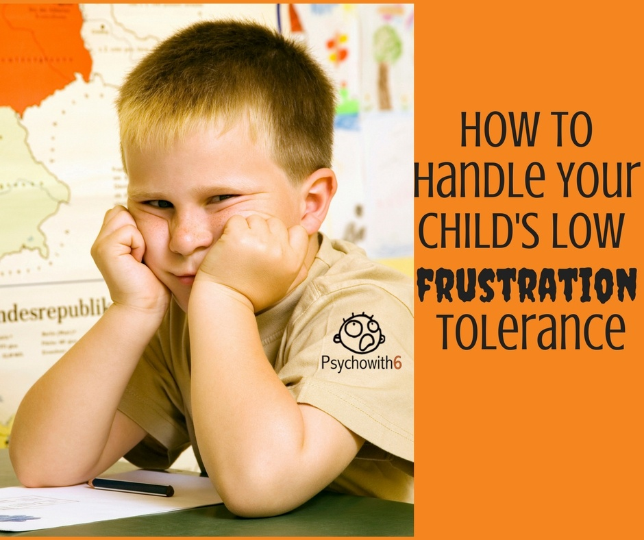 Low Frustration Tolerance