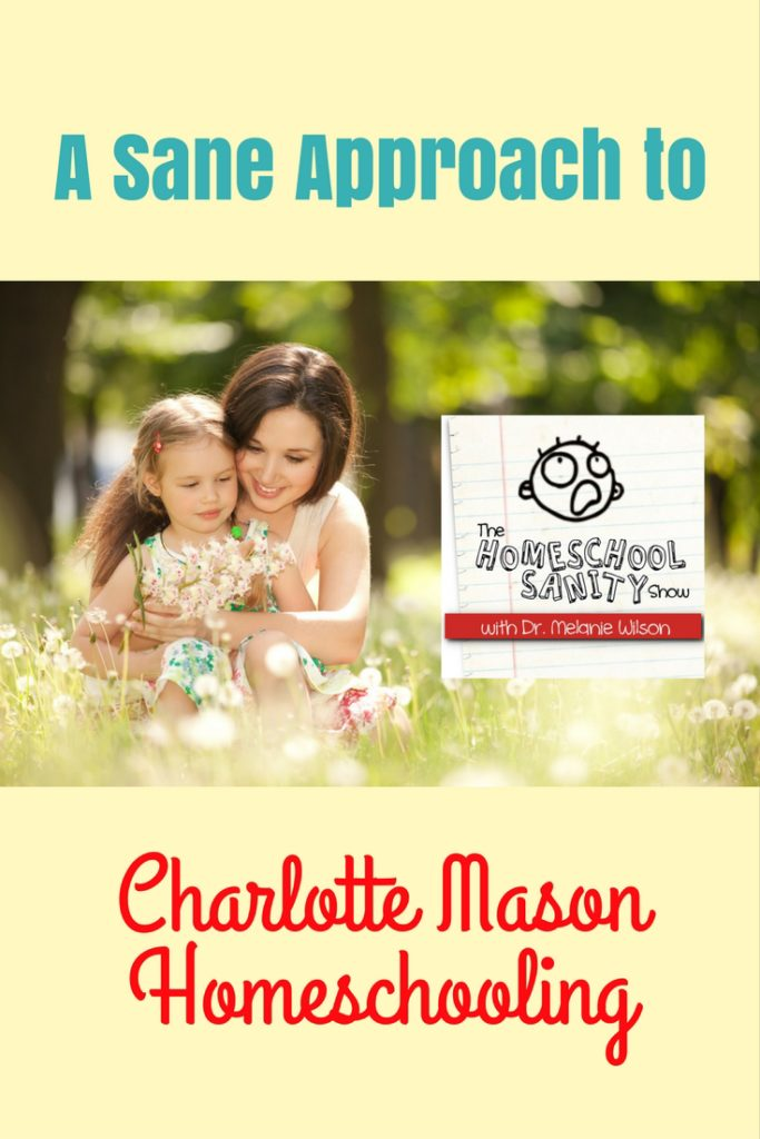 A Sane Approach to Charlotte Mason Homeschooling podcast
