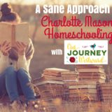 A Saner Approach to Charlotte Mason Homeschooling