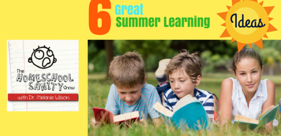 Great Summer Learning Ideas for Homeschoolers