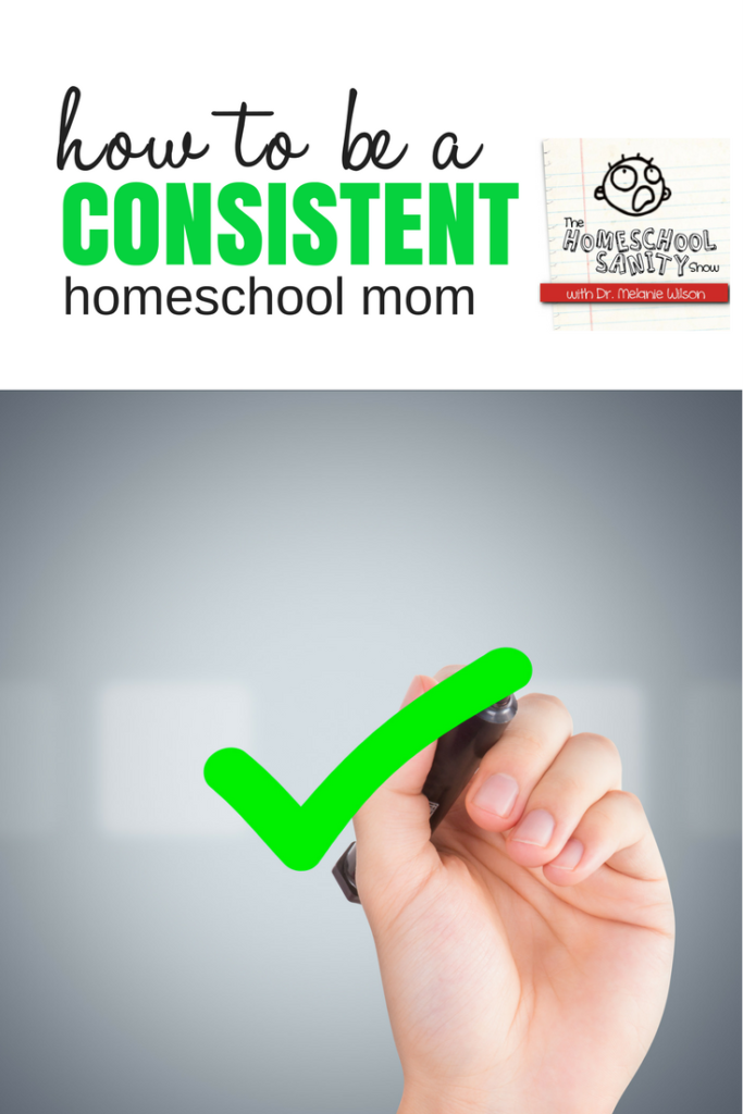 How to Be a Consistent Homeschool Mom