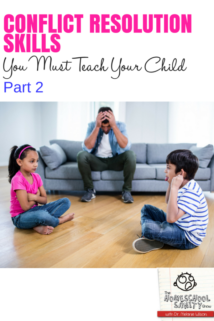 Conflict Skills You Must Teach Your Child, Part 2 #conflictresolution #christianparenting #podcast
