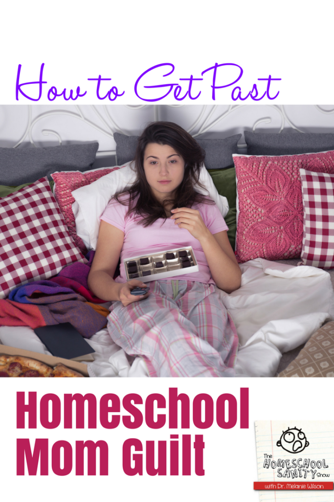 How to get past homeschool mom guilt
