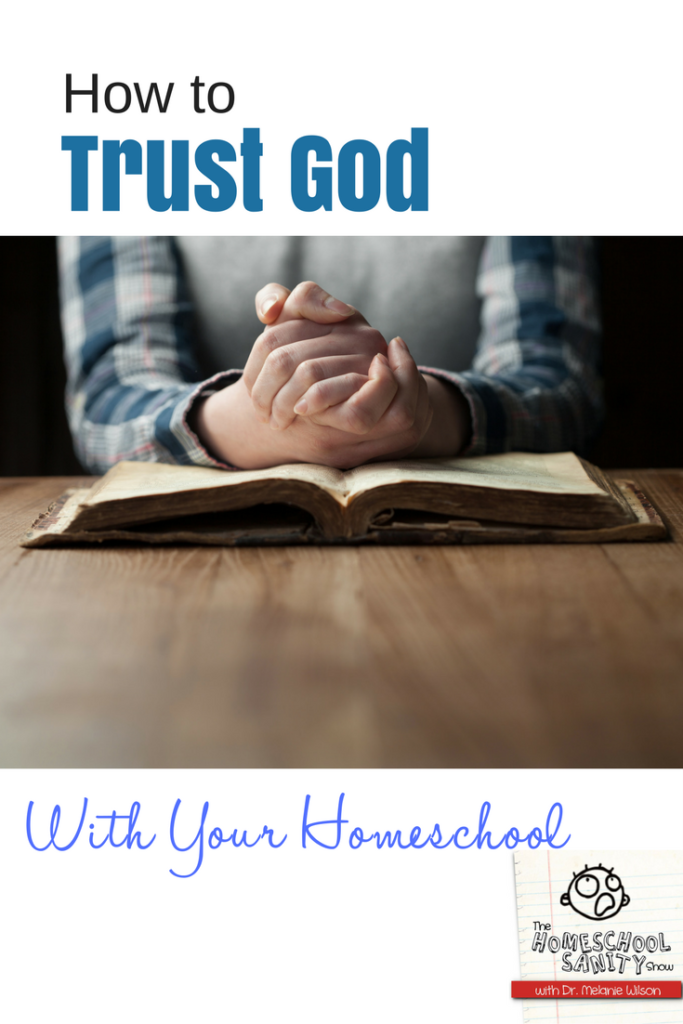 How to trust God with your homeschool #homeschoolpodcast