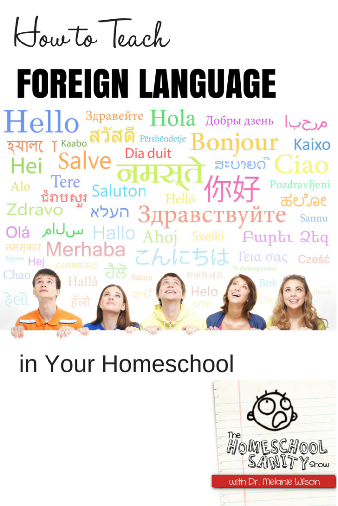 How to Teach Foreign Language in your homeschool #podcast #homeschool
