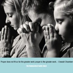 Pray Powerfully for Your Homeschool