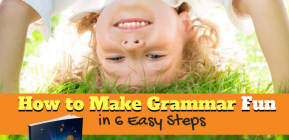 How to Make Grammar Fun Regardless of Your Curriculum
